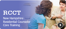 Residential Counselor Core Training (RCCT)